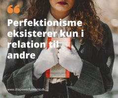 Sandheden om at være perfekt